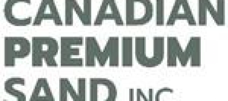 Canadian Premium Sand Inc. Initiates Engineering and Design Study and AnnouncesU.S. $1 Million Private Placement