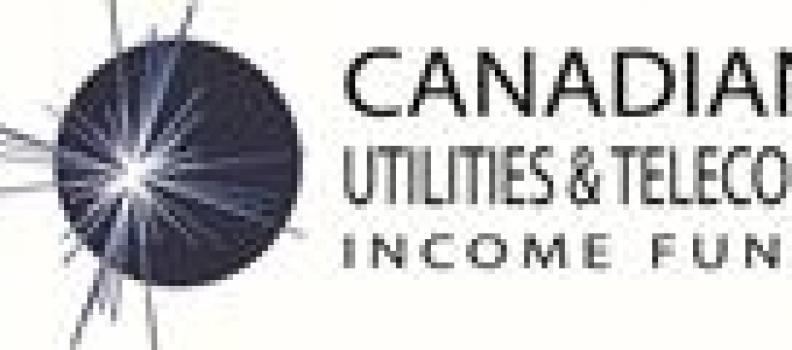Canadian Utilities & Telecom Income Fund Declares Estimated Special Capital Gains Distribution