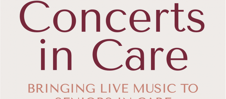 CONCERTS IN CARE ONTARIO Provides Digital Concerts for Residents in Long Term Care