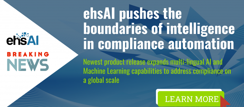 ehsAI PUSHES THE BOUNDARIES OF INTELLIGENCE IN COMPLIANCE AUTOMATION