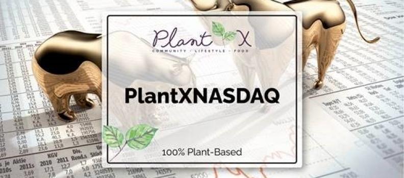 PlantX Announces Application to List on NASDAQ