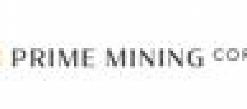 Prime Mining Discovers Gold-Silver Zones in San Miguel East Pit-Constrained Resource and Near-Surface Mineralization at Las Primas