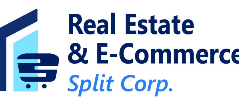 Real Estate & E-Commerce Split Corp. Completes IPO