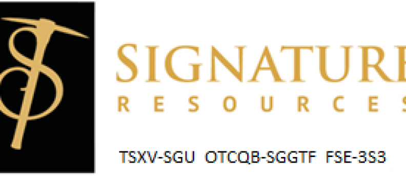Signature Resources Provides Further Update From Successful Field Campaign